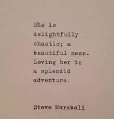 Steve Maraboli love quote