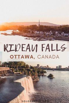 How to Visit Rideau Falls in Rideau Falls Park, Ottawa