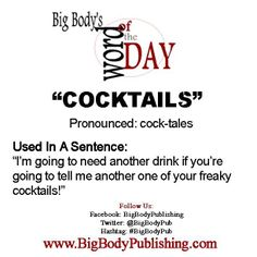 Big Body's Word Of The Day 2.13.14 www.BigBodyPublishing @Big Body Publishing  #BigBodyPublishing #BigBodyPub