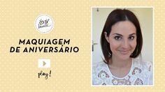 TV Beauté: maquiagem do aniversário | Dia de Beauté