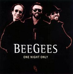 """Includes many early favorites (""""Words,"""" """"Massachusetts,"""" etc.), plus the Celine Dion hit (written by Barry Gibb), """"Immortality. Title: One Night Only. Celine Dion, Pop Rock, Rock N Roll, Les Bee Gees, Good Music, My Music, Music Songs, You Win Again, Alive Lyrics"""