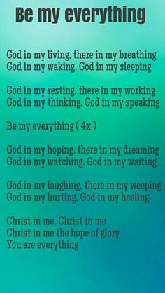 Be my everything Worship Songs, Everything, God, Dios, Allah, The Lord