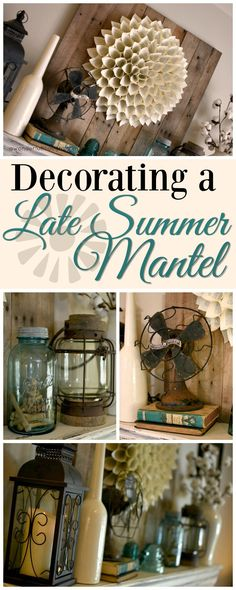 Decorating a Late Summer Mantel Decorating a mantle for late summer can sometimes be a challenge. It is too early for fall but too late for a springy look. Check out my late summer mantel. Summer Mantle Decor, Spring Home Decor, Cheap Home Decor, Diy Home Decor, Diy Daybed, Design Apartment, Country Style Homes, Do It Yourself Home, Late Summer