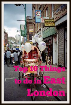 My top 10 things to do in East London - the most vibrant part of the capital! http://www.worldwanderingkiwi.com/2011/10/top-10-things-to-do-in-east-london-uk/