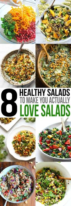 Don't give up on salads! These 8 healthy salads are great ways to start healthier eating habits without sacrificing taste. Plus, you get your greens in!