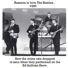 Reasons to love The Beatles.,