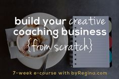 How to Start a Creative Coaching Business or Consulting Business