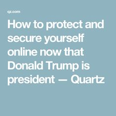 technology trump protect yourself