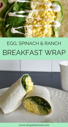 Egg + spinach + ranch = the easiest make-ahead breakfast wrap! #breakfast #recipe #recipes