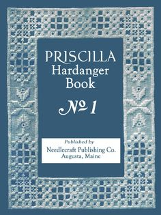 40 Pages. Hardanger embroidery is a beautiful ancient technique that was quite popular in Victorian and Edwardian times. A cross between embroidery and