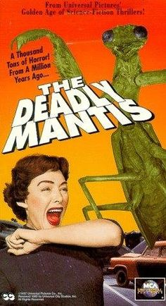 The Deadly Mantis (1957) Poster-The Deadly Mantis is a 1957 science fiction film produced by William Alland for Universal-International Pictures. It was directed by Nathan Juran from a screenplay by Martin Berkeley, and starred Craig Stevens, William Hopper, Alix Talton, and Pat Conway. It was filmed in black and white and runs for 1 hour and 19 minutes.