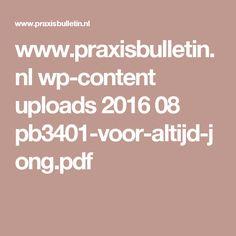 www.praxisbulletin.nl wp-content uploads 2016 08 pb3401-voor-altijd-jong.pdf