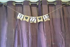 Burlap and lace wedding ideas. Burlap and lace wedding date banner. Purple, eggplant, plum, and black themed wedding.