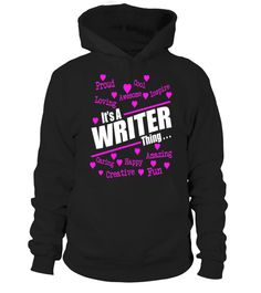 # WRITER SHIRTS, WRITER T SHIRTS, WRITER SWEATSHIRT .  This is perfect gift for who loves WRITER SHIRTS, WRITER T SHIRTS, WRITER SWEATSHIRT, WRITER sweater, WRITER hoodie and so on...HOW TO ORDER:1. Select the style and color you want: 2. Click Reserve it now3. Select size and quantity4. Enter shipping and billing information5. Done! Simple as that!TIPS: Buy 2 or more to save shipping cost!This is printable if you purchase only one piece. so dont worry, you will get yours.Guaranteed safe and…