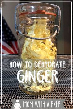 How I Preseve Foods - a collaborative Round Robin of Food Preservation posts from Prepared Bloggers.com --- How to Dehydrate Ginger Root and...