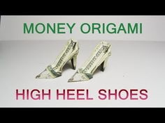 Money High Heel Shoes Origami Dollar Big Tutorial DIY Folded No glue Origami Cat, Origami Rose, Origami Animals, Origami Hearts, Origami Paper, Dollar Oragami, Dollar Bill Origami, Dollar Bills, Money Origami Tutorial