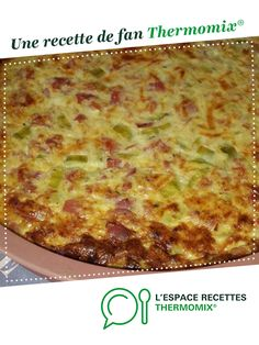 Quiche sans pâte courgettes jambon par Une recette de fan à retrouver d… Quiche without zucchini ham paste by A fan recipe to find in the category Pies and pies salted, pizzas on www.espace-recett …, from Thermomix®. Quiche Lorraine, Tart Recipes, Pizza Recipes, Lidl, Food Videos, Entrees, Healthy Life, Brunch, Yummy Food