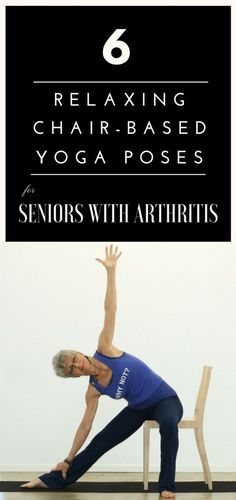 6 Relaxing Chair-Based Yoga Poses For Seniors With Arthritis Qi Gong, Senior Fitness, Yoga Fitness, Yoga Meditation, Kundalini Yoga, Yoga Flow, Pranayama, Yoga Inspiration, Pilates