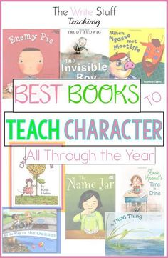 Best Books to Teach Good Character All Through the Year #backtoschool #charactereducation