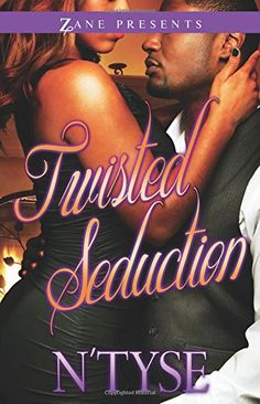 Twisted Seduction: A Novel (Twisted Series) by N'Tyse http://www.amazon.com/dp/1593093950/ref=cm_sw_r_pi_dp_3giSwb1CKK6NX