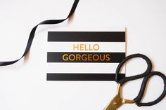 Striped Gold Foil 'Hello Gorgeous' Cards. Our black and white striped gold foil cards are a truly stylish way to say 'hello' to any gorgeous friend.