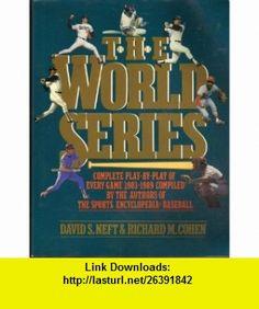 World Series (9780312039608) Richard M. Cohen, David S. Neft , ISBN-10: 0312039603  , ISBN-13: 978-0312039608 ,  , tutorials , pdf , ebook , torrent , downloads , rapidshare , filesonic , hotfile , megaupload , fileserve