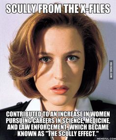X-Files / Scully don't know the source but I believe it she's BAMF
