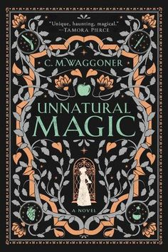 """Read """"Unnatural Magic"""" by C. Waggoner available from Rakuten Kobo. A """"brilliant and terrifically fun""""* debut novel brings an enchanting new voice to fantasy. Onna can write the parameters. Fantasy Book Covers, Book Cover Art, Fantasy Books, Book Cover Design, Book Design, Book Art, Ux Design, Flyer Design, Beautiful Book Covers"""