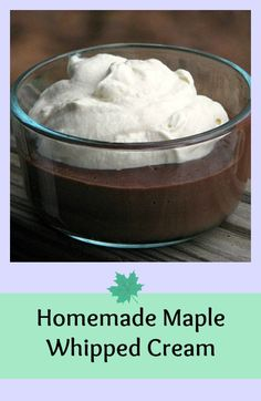 Homemade Maple Whipped Cream {Perfect on pumpkin pie or homemade pumpkin spice lattes! Gluten Free Desserts, Healthy Desserts, Easy Desserts, Delicious Desserts, Dessert Recipes, Yummy Food, Awesome Desserts, Paleo Dessert, Yummy Eats
