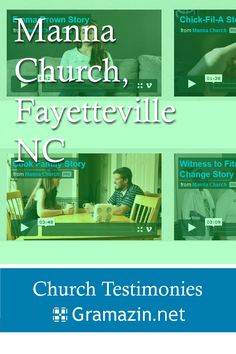 Manna Church of Fayetteville NC has published testimonies.