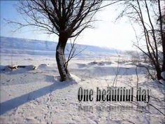 winter-versin1-one-beautiful-day-vdeo-avi by Jose Pedro L.G. via Slideshare