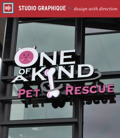 One of a Kind Pet Rescue –Studio Graphique // Placemaking   Retail