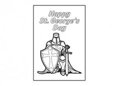Print out and colour in this St. George's Day card showing a knight in shining armour!