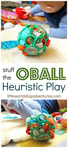 Stuff the OBall! A fun heuristic play activity for babies and toddlers! | Little Worlds Big Adventures #oball #heuristicplay #diytoys #toddlers #babies #finemotor