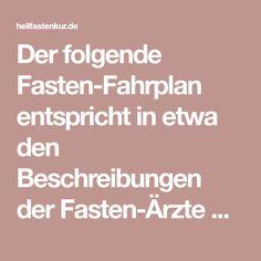 Der Folgende Fasten Fahrplan Entspricht In Etwa Den Beschreibungen Der  Fasten Ärzte Otto Buchinger