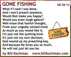 Poetry bible based christian poem by bill kochman gone for Gone fishing poem