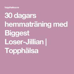 30 dagars hemmaträning med Biggest Loser-Jillian | Topphälsa