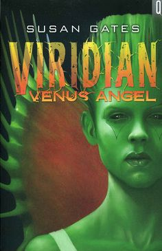 "2013 ""Viridian: Venus Angel"" published by A and C Black (teenage sci-fi thriller)"