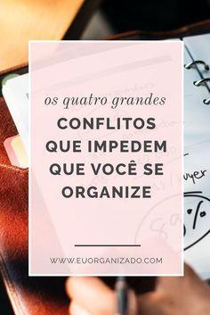 procrastinação, garra, disciplina, organização, produtividade, tarefas, GTD, bullet journal, vida organizada, fazer acontecer, disposição.