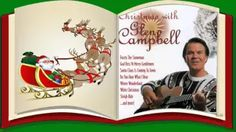 Christmas with Glen Campbell (Full Album) Country Christmas Music, White Christmas, Vintage Christmas, Xmas Movies, Glen Campbell, Santa Claus Is Coming To Town, Christmas Albums, Frosty The Snowmen, Winter Wonderland