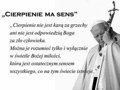 Papa Juan Pablo Ii, Religious Quotes, Motto, Best Quotes, Nostalgia, Thoughts, Madonna, Amen, Life