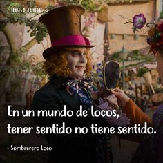 Phrases of the Mad Hatter, In a world of madmen, making sense does not make sense … - Modern Love Phrases, Tim Burton, Johnny Depp, Drawing Tips, Drawing Drawing, Wonderland, Life Quotes, Sad, Anime