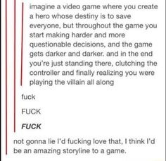 I actually think it would be an AMAZING story, remember it's not irl just a story! Creative Writing Prompts, Book Writing Tips, Writing Help, Tumblr Funny, Funny Memes, Be My Hero, Writing Promts, Dialogue Prompts, The Villain