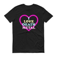 I Love Death Metal Shirt Death Metal Death Metal Shirt Heavy Metal Shirt Death Metal T Shirt Heavy Metal T Shirt Vintage Heavy Metal by 25VintagePlace