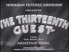 The Thirteenth Guest (1932) [Mystery] Ginger Rogers written by the writer of Scarface