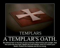 Lived this way for many years and did not even know it was a Templars oath and creed. you don't have to be a Templar to live by that oath. a good way to look at things. Ronin Samurai, Christian Warrior, Crusader Knight, Warrior Quotes, Freemasonry, Chivalry, At Least, Lord, Wisdom
