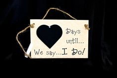 """Engagement gift. Chalkboard Countdown, """"Days Until ... We Say I Do!"""" (Horizontal Board) Countdown the days to your wedding! (Parchment) $16.00 USD"""
