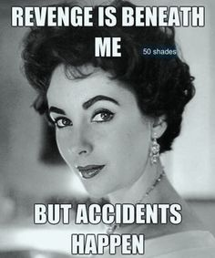 Revenge is beneath me but accidents happen. Lol would you like a bowl or cereal … - Humor Sarcastic Quotes, Me Quotes, Funny Quotes, Qoutes, Pin Ups Vintage, Just For Laughs, Just For You, Whatever Forever, Retro Humor