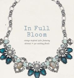 Chloe & Isabel Botanics – F/W 2014 Collection Love the turquoise color gems