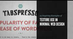 25 Inspiring Examples of Texture Use in Minimal Web Design